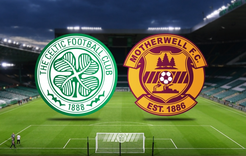 Previewing Celtic v Motherwell