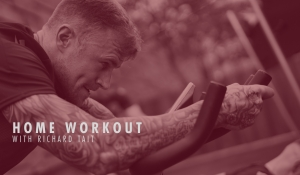 Work out at home with Richard Tait